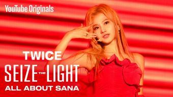 TWICE: Seize the Light | ALL ABOUT SANA