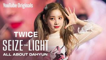 TWICE: Seize the Light | ALL ABOUT DAHYUN