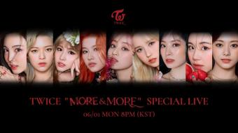 """TWICE """"MORE & MORE"""" SPECIAL LIVE"""