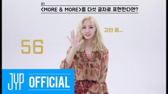 "TWICE ""MORE & MORE"" 60 Seconds Speed Interview_ MOMO"